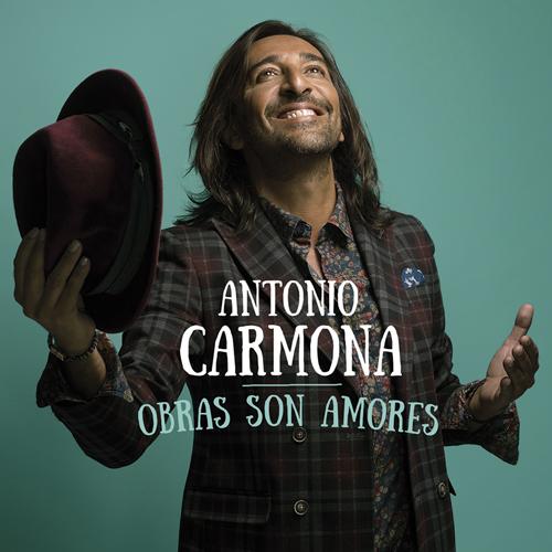 Obras Son Amores Antonio Carmona